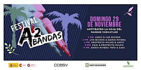 Festival A2 Bandas - Domingo tickets