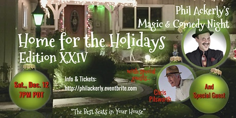 Magic & Comedy - Home for the Holidays, XXIV tickets