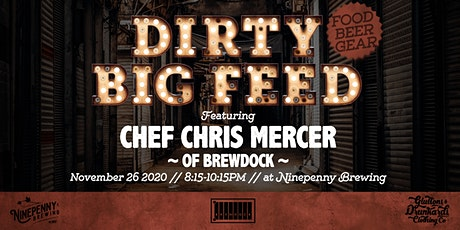 Dirty Big Feed - 2nd Seating tickets