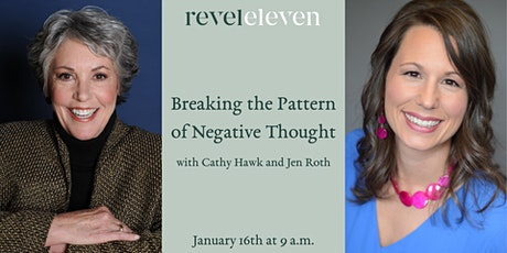 Breaking the Pattern of Negative Thought with Cathy Hawk and Jen Roth tickets