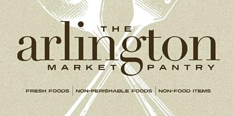 Arlington Market Pantry - Choice Pantry  Appointment only tickets