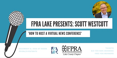 How to Host a Virtual News Conference with Scott Westcott tickets