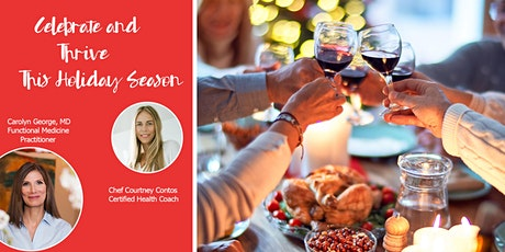 Celebrate and Thrive this Holiday Season with Dr. George & Chef Contos! tickets