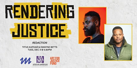 Redaction: A Conversation with Titus Kaphar and Dwayne Betts tickets