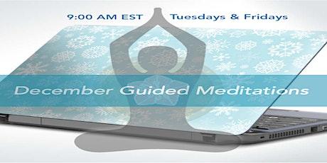 DECEMBER - Tuesdays & Fridays -  Morning Guided Meditation Series tickets