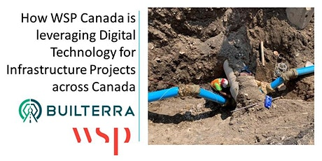 How WSP Canada is leveraging Digital Technology for Infrastructure Projects tickets