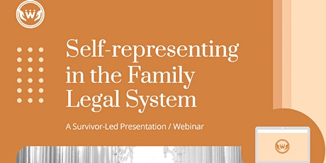 Self-representing in the family legal system: A survivor-led presentation tickets