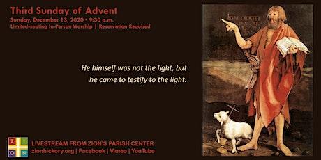 Third Sunday of Advent - Dec. 13, 2020 tickets