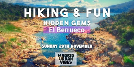 "Hiking & Fun ""Hidden Gems"" El Berrueco Sunday 29th Nov entradas"