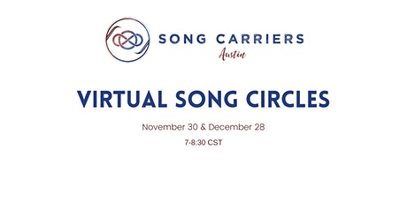 Song Carriers Austin Virtual Circles tickets