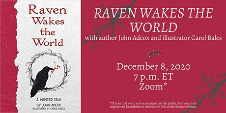 "John Adcox and Carol Bales discuss 'Raven Wakes The World: A Winter Tale"" tickets"