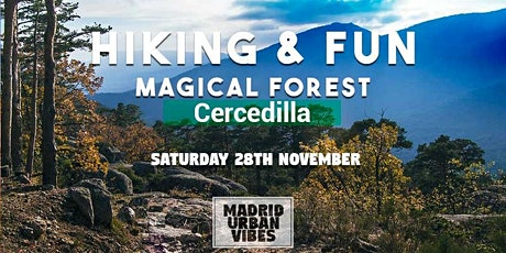 "Hiking & Fun ""Magical Forest"" of Cercedilla Saturday entradas"