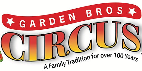 Garden Bros Circus is Coming to Augusta tickets