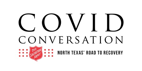 COVID Conversation: North Texas' Road to Recovery tickets