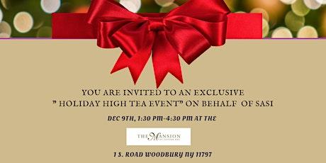 """Holiday """"High Tea"""" tickets"""