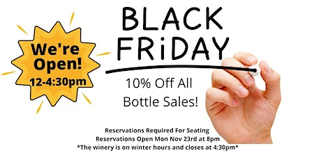 Winery Reservations (Free) Black Friday Nov 27th 12-2pm tickets