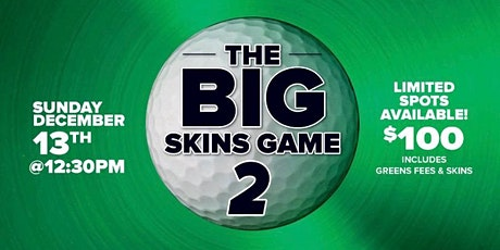 The BIG Skins Game 2 tickets
