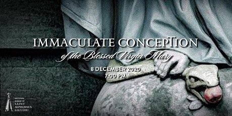 Immaculate Conception of the Blessed Virgin Mary, 8 December  2020 tickets