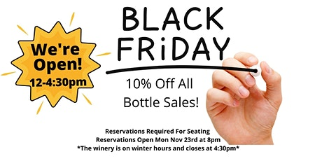 Copy of Winery Reservations (Free) Black Friday Nov 27th 2:30-4:30pm tickets