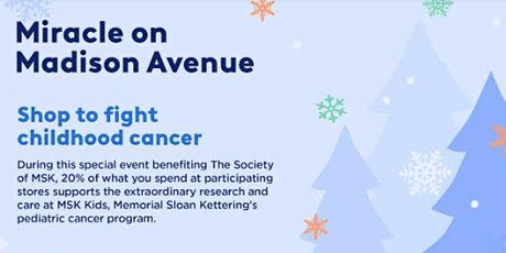 34th Annual Miracle on Madison Avenue, benefiting Pediatric Programs at MSK tickets