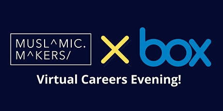 Box and Muslamic Makers: Ask me anything and Virtual Booths tickets
