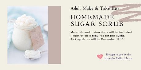 Adult Make & Take: Homemade Sugar Scrub tickets