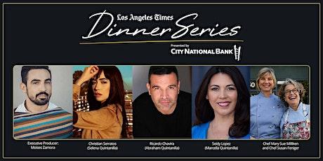 LA Times Dinner Series: Selena w/ Chefs Susan Feniger  & Mary Sue Milliken tickets