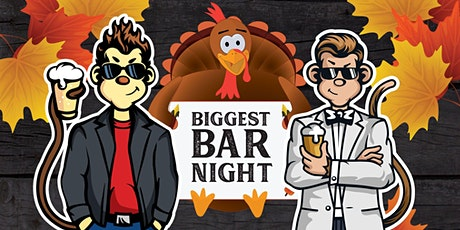 BIGGEST BAR NIGHT OF THE YEAR tickets