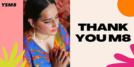 Thank you M8: Self reflection & meditation workshop tickets
