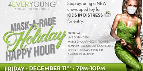 Mask- A- Rade , Outdoor Holiday Charity Happy Hour tickets