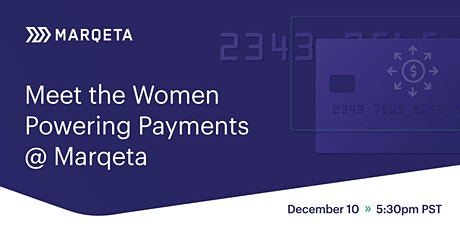 Meet the Womxn Powering Payments @ Marqeta tickets