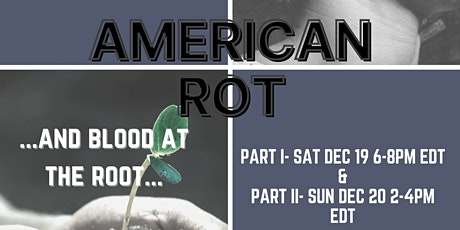 AMERICAN ROT: A Winter Solstice Virtual Writing & Yoga Series tickets