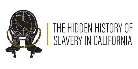 The Hidden History of Slavery and Eugenics in California tickets
