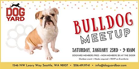 Bulldog Meetup at the Dog Yard tickets