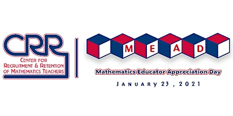 MEAD 2021: 17th Annual Mathematics Educator Appreciation Day Conference tickets