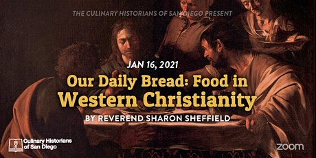 """Our Daily Bread: Food in Western Christianity,"" by Rev. Sharon Sheffield tickets"