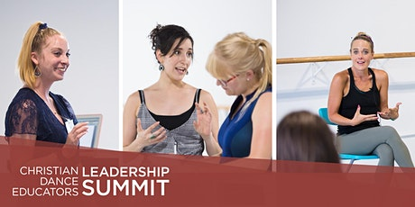 Christian Dance Educators Leadership Summit 2021 tickets