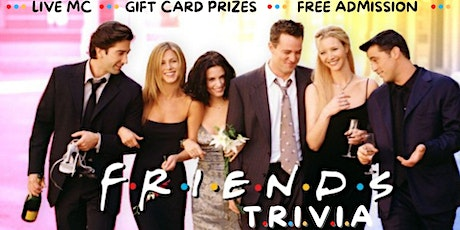 F.R.I.E.N.D.S  for the Holidays  TRIVIA NIGHT tickets