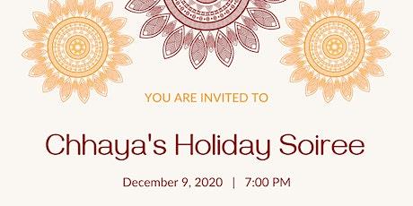 Chhaya's Holiday Soiree tickets
