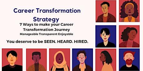 Career Transformation Strategy  WEBINAR tickets
