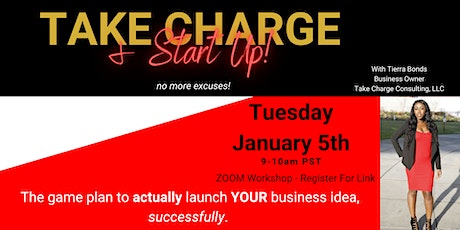 Take Charge & Start Up BUSINESS IDEA Workshop tickets