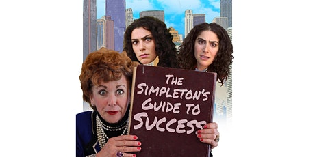 The Simpleton's Guide to Success Premiere Screening tickets