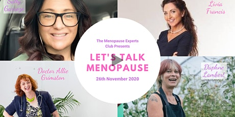 The Menopause Experts Club presents - Let's Talk Menopause - November 2020 tickets