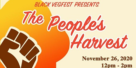 Black VegFest Presents The People's Harvest tickets