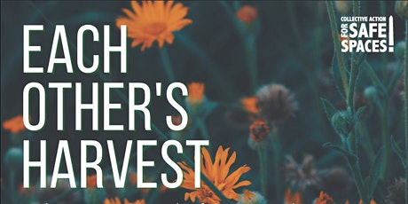 Each Other's Harvest: Cultivating Seeds for Growth tickets