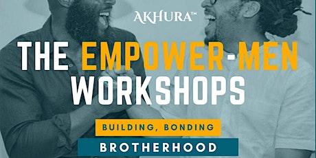 AkhuRa: The EmpowerMen Workshop Series tickets