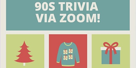 BE KIND, REWIND 90s TRIVIA via ZOOM, HOLIDAY STYLE! tickets