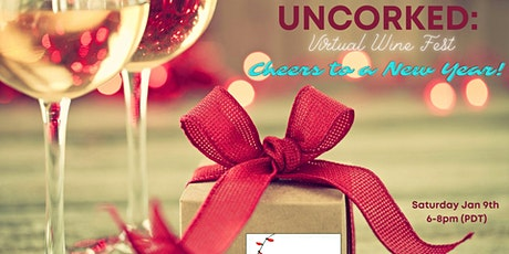 Uncorked: Virtual Wine Fest- Cheers to the new year! tickets