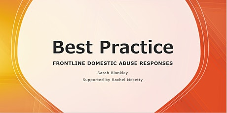 Best Practice  DWP -  Front line responses to Domestic Abuse tickets
