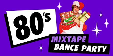 80's Mixtape Dance Party with DJ Blush tickets
